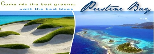 Roatan  Golf Course, The Black Pearl and the Pristine Bay Development